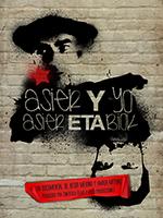Asier ETA Biok (Asier y yo)…el conflicto vasco decerca